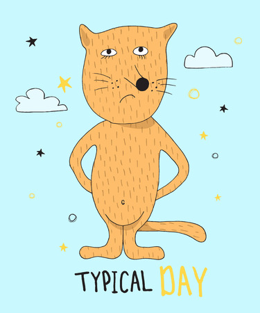 Hand drawn funny red cat with hand drawn lettering typical day .Can be used for t-shirt design.