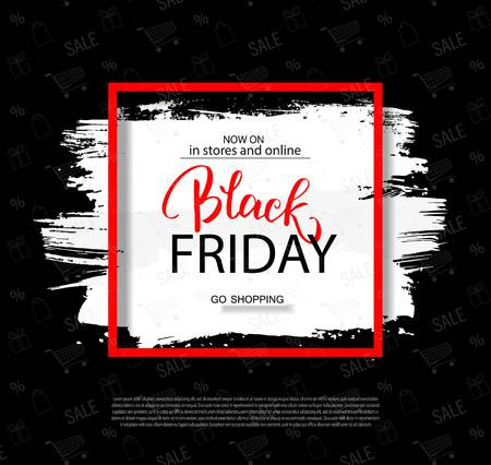 Black friday sale background with frame and brush stroke. Modern design.Universal vector background for poster, banners, flyers, card. Illustration