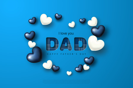 Happy Father s Day greeting card with hearts. Vector illustration.