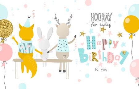 Hurra por hoy, feliz cumpleaños para ti. Tarjeta de felicitación con gracioso zorro, liebre, ciervo y globos.Banner, póster, por invitación. Ilustración de vector.