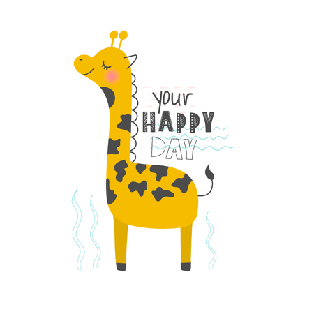 Hand drawn vector illustration of a cute funny giraffe with lettering quote Your Happy Day. Isolated objects. Scandinavian style flat design. Concept for children print Illustration