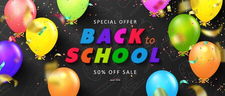 Special offer Back to School Sale. Advertising banner with colorful Balloons and flying serpentine. Vector illustration for website , posters,ads, coupons, promotional material