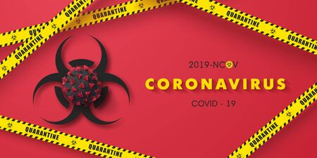 Coronavirus 2019-nCoV background with biohazard symbol, 3D viral cell and quarantine tape.COVID-19 Corona virus outbreaking and Pandemic concept.Vector illustration Ilustração