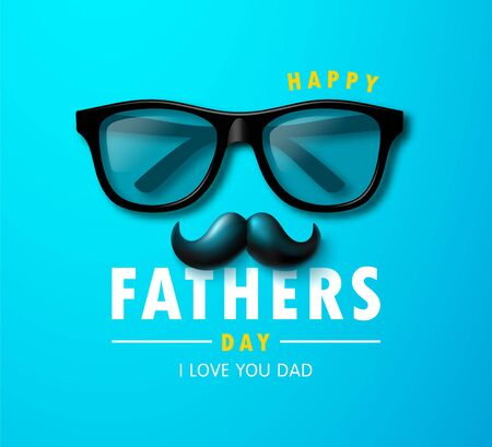 Happy father s day banner with glasses and mustache. Template design for postcard, flyer,poster, invitation.Vector illustration
