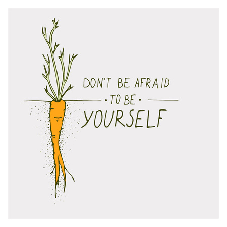 Greeting cards with carrot and motivation phrase do not be afraid to be yourself on a bright backgrounds Çizim