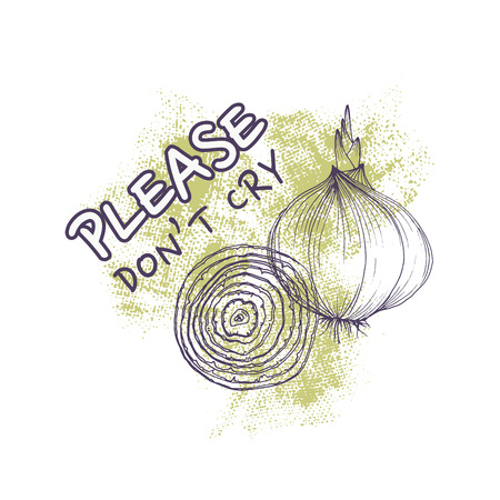 Vector greeting card with onions and phrase please dont cry funny background with vegetable Illustration
