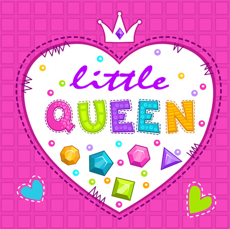 queen of hearts: Cute vector illustration for girls t-shirt print, little queen lettering