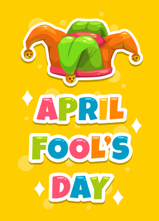 April Fool s day greeting card template. Funny cartoon illustration with Jester s hat and slogan on yellow background. Vector banner with Joker s cap. Illustration