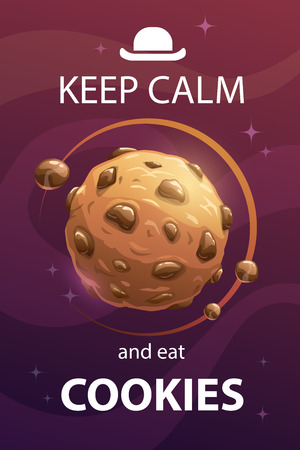Keep calm and eat cookies. Funny motivation creative poster with sweet planet and trendy quote. Vector space illustration.