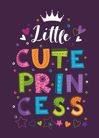Little cute princess. Beautiful girlish print for trendy t-shirt design. Typography template. Vector decorative poster for girls with crown and slogan. Çizim
