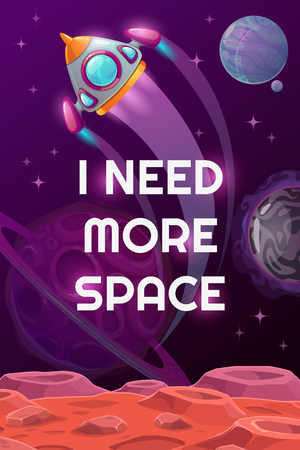 I need more space. Vector space motivation poster with cartoon rocket, planets and trendy slogan. Space quote on the cosmic background. Çizim