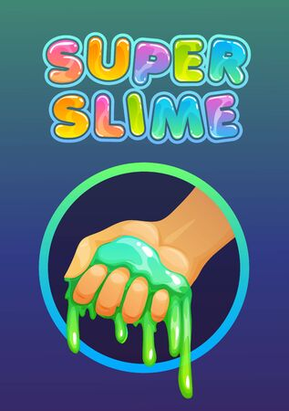 Funny colorful homemade slime holding in the hand. Cartoon  and slogan for childish slimy toys.  イラスト・ベクター素材