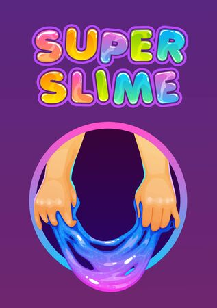 Super slime. Funny poster with glittering slimy kids toy holded in the hands and trendy slogan.