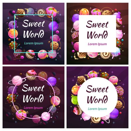 Candy planet frames. Sweet world banners. Sweets background.