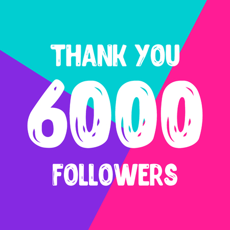 Thank you 6000 followers social network post. Vector illustration Illustration