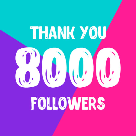 Thank you 8000 followers social network post. Vector illustration