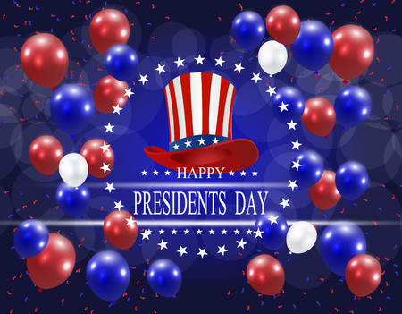Presidents Day. Greeting card stylized. The hat and the inscription with the wishes of happiness on a background of balloons. Vector illustration