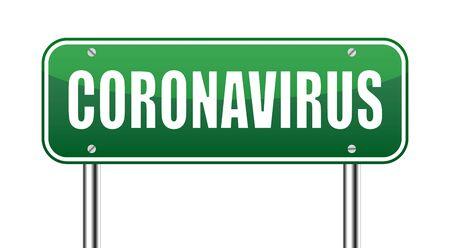 Coronavirus - caution road Sign. Warning about Coronavirus outbreak. Pandemic. illustration