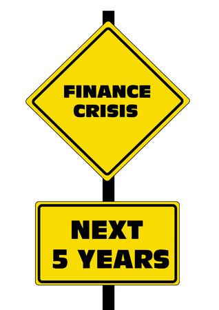 subprime: Finance Crisis Road Sign.
