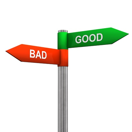 good and bad: Direction sign with good and bad directions. White background.