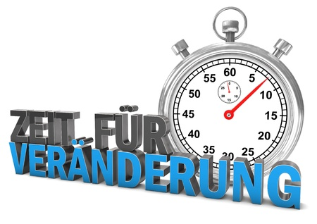 time change: Stopwatch with german text Zeit fuer Veraenderung, translate Time To Change. White background.