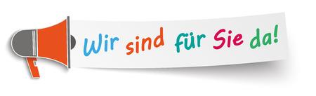 """Tekst w języku niemieckim """"Wir sind für Sie da"""", tłumaczyć """"Otwieramy"""". Plik wektorowy EPS 10. Ilustracje wektorowe"""