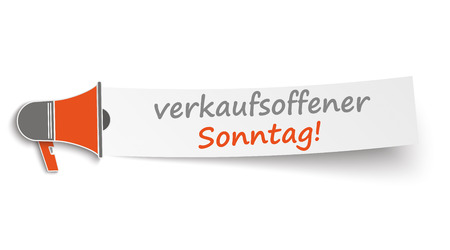 sonntag: Megaphone with banner and german text verkaufsoffener Sonntag, translate open Sunday. Eps 10 vector file.