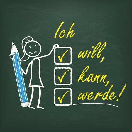 want: Stickwoman with pencil and german text Ich will, kann, werde, translate I want, can,  will.