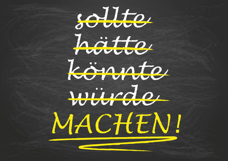 should: German text translate should, should have, could, would, Make!  Illustration