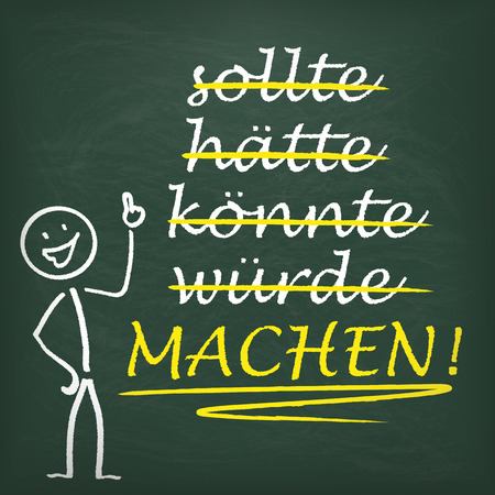 could: German text sollte, hätte, könnte, würde, Machen!, translate should, should have, could, would, Make! Eps 10 vector file.