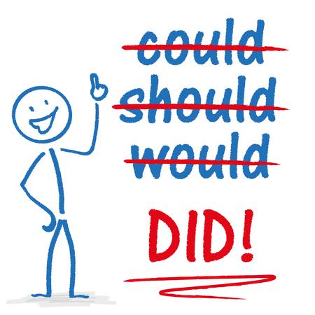 """bonhomme allumette: Stickman avec le texte """"pourrait, devrait, serait, a fait!"""". Eps 10 fichier vectoriel. Illustration"""