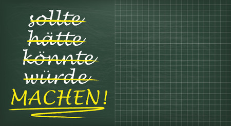 could: German text sollte, haette, koennte, wuerde, Machen!, translate should, should have, could, would, Make! Eps 10 vector file.