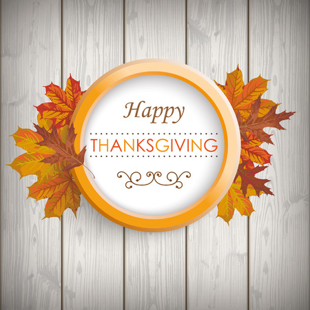 happy thanksgiving: Ring with foliage on the wooden background. Eps 10 vector file.