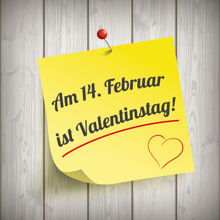 14 february: German text Am 14. Februar ist Valentinstag, translate 14. February is Valentine`s Day. Eps 10 vector file.