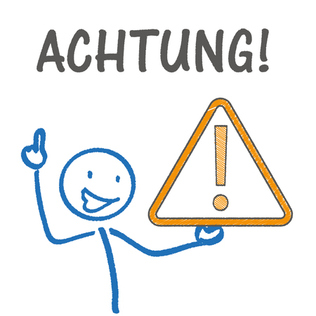 German text Achtung translate Attention. Eps 10 vector file. Illustration