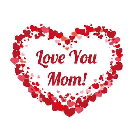 love mom: Hearts with text love you mom.