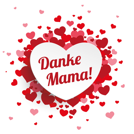 mama: German text Danke Mama, translate thank you Mom.