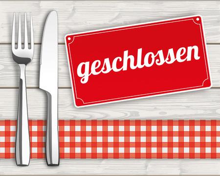 "Duitse tekst ""geschlossen"" vertalen ""gesloten""."