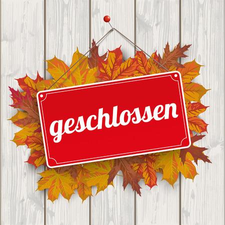 is closed: German text geschlossen, translate closed. Illustration