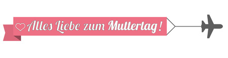 mothersday: German text Alles Liebe zum Muttertag!, translate Happy Mothers Day!. Illustration