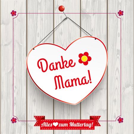 slats: German text Danke, Alles Liebe zum Muttertag, translate Thanks, happy Mothers Day.