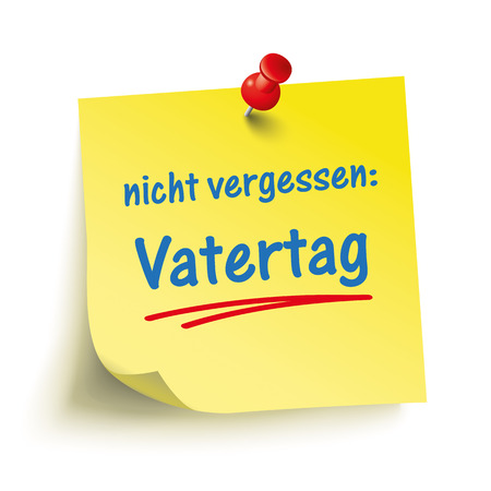 coordinated: German text Nicht vergessen, Vatertag, translate Dont forget Fathers Day.
