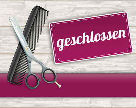 haircutter: German text geschlossen, translate closed. Illustration