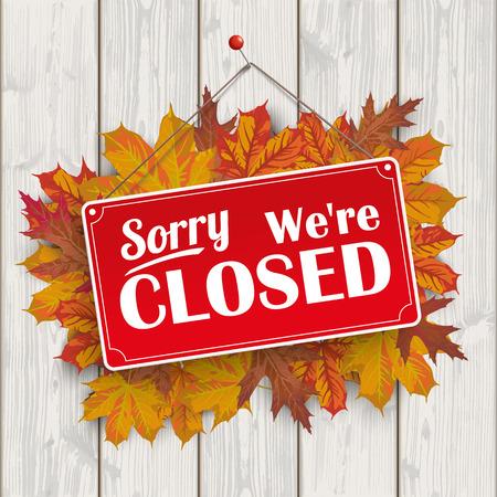 """Gebladerte van de herfst met rode hangende teken en de tekst """"Sorry, we zijn gesloten"""". Vector Illustratie"""