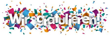 congrats: German text Wir gratulieren, translate we congrats. vector file.