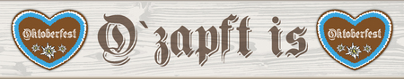 German text O?zapft is and Oktoberfest, translate on tap and Oktoberfest. vector file. 向量圖像