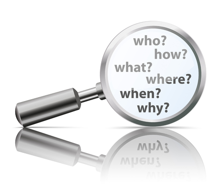 Loupe with questions Who, How, What, Where, Why, When. vector file. Vector Illustration