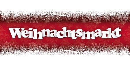 """Deutsch Text """"Weihnachtsmarkt"""", zu übersetzen """"Weihnachtsmarkt"""". Vektor-Datei. Vektorgrafik"""