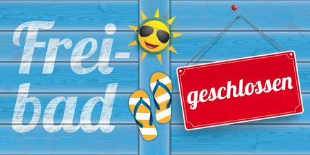 bathe: German text Freibad geschlossen, translate Open-Air Bath, closed.  Eps 10 vector file.
