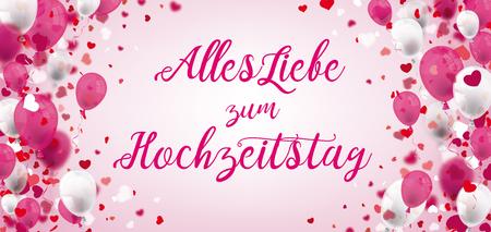 German text Alles Liebe zum Hochzeitstag, translate Happy Anniversary. Eps 10 vector file. Ilustração